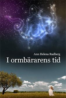 I ormbärarens tid av Ann Helena Rudberg
